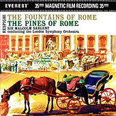 Respighi: the Fountains of Rome & the Pines of Rome by London Symphony Orchestra