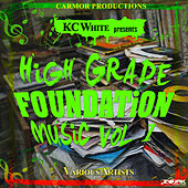 KC White Presents High Grade Foundation Music Vol. 1 by Various Artists