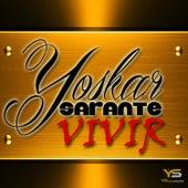 Vivir by Yoskar
