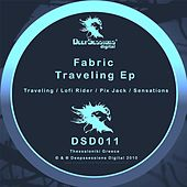 Traveling Ep by Fabric