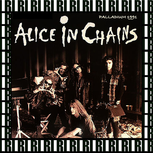Hollywood Palladium, Los Angeles, October 6th, 1991 (Remastered, Live On Broadcasting) von Alice in Chains