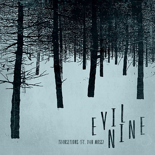 Transitions by Evil Nine