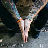 Ep 1 by Eric Tessmer