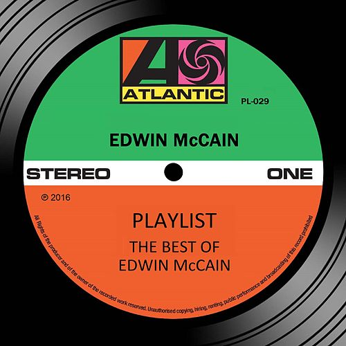 Playlist: The Best Of Edwin McCain by Edwin McCain