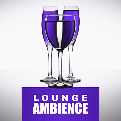 Lounge Ambience – Deep Relax, Ibiza Club, Season Music, Feel It, Beach Lovers by Ibiza Chill Out
