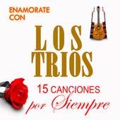 15 Canciones Por Siempre by Los Trios