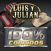 100% Corridos by Luis Y Julian