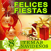 Felices Fiestas, 8 Temas Navidenos by Various Artists
