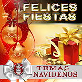 Felices Fiestas, 6 Temas Navidenos by Various Artists