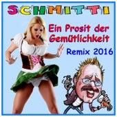 Ein Prosit der Gemütlichkeit by Schmitti