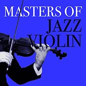 Masters Of Jazz Violin by Various Artists