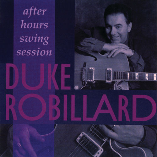 After Hours Swing Session by Duke Robillard