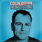 Unconstitutional by Colin Quinn