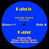 Gang by Fabric