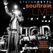 Soultrain (Live Konzert-Stereotonbandmitschnitt) von Stefan Dettl