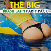 The Big Brasil Latin Party Pack by Various Artists