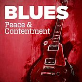 Blues: Peace & Contentment von Various Artists