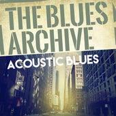 The Blues Archive - Acoustic Blues von Various Artists