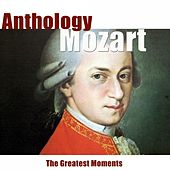 Mozart: Anthology (Remastered) by Various Artists