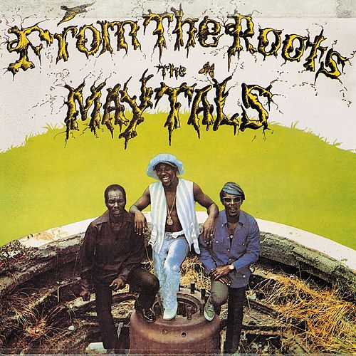 From the Roots by The Maytals