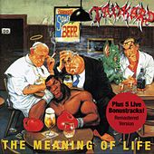 The Meaning of Life (Bonus Track Edition;2005 Remastered Version) by Tankard