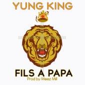 Fils à papa by Yung King