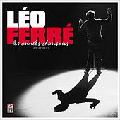 Les années chansons by Leo Ferre