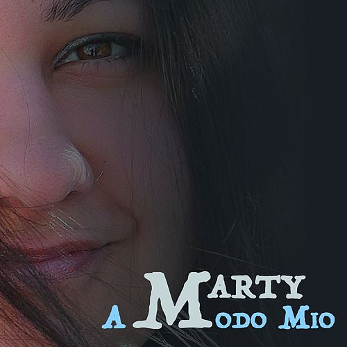A modo mio by MARTY