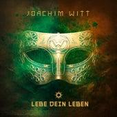 Lebe dein Leben by Joachim Witt