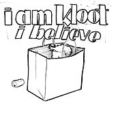 I Believe by I Am Kloot
