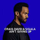 Ain't Giving Up von Sigala