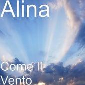 Come Il Vento by Alina