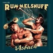 Rummelsnuff & Asbach (Deluxe Edition) by Rummelsnuff