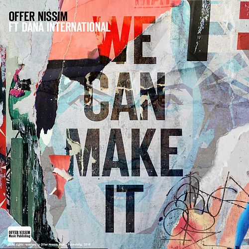 We Can Make It (Club Mix) by Offer Nissim