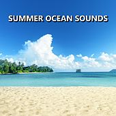 Summer Ocean Sounds by Ocean Sounds (1)