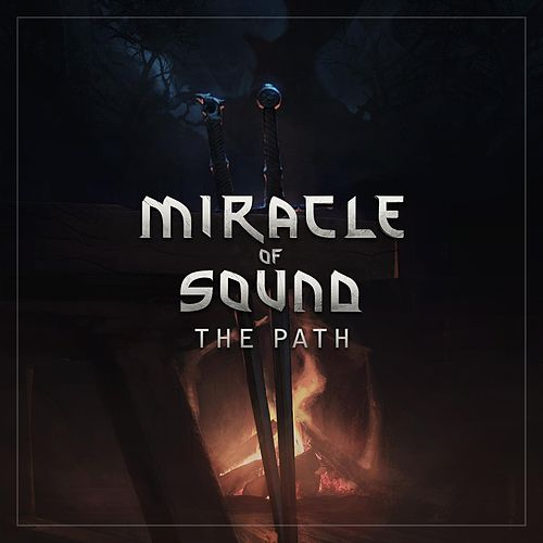 The Path by Miracle Of Sound