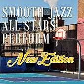 Smooth Jazz All Stars Perform New Edition by Smooth Jazz Allstars