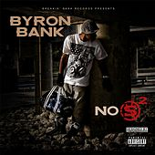 Byron Bank No S 2 by Byron Bank