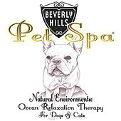 Natural Environments: Ocean Relaxation Therapy for Dogs & Cats by Beverly Hills Pet Spa