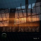 Acid Jacked, Vol. 1 by Various Artists
