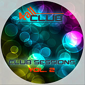 Club Sessions, Vol. 2 by Various Artists
