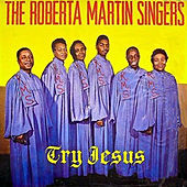 Try Jesus by Roberta Martin
