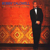 The Consumate Caldwell by Bobby Caldwell