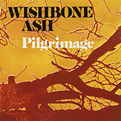 Pilgrimage by Wishbone Ash
