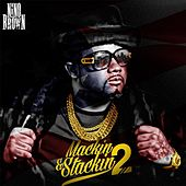 Mackin' and Stackin', Vol. 2 by Nino Brown
