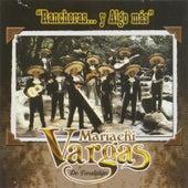 Rancheras... Y Algo Más by Mariachi Vargas de Tecalitlan