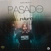 Pasado, Presente y Futuro by Sujeto Oro24