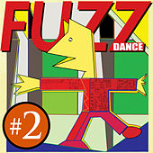 Fuzz Dance - 2 by Various Artists