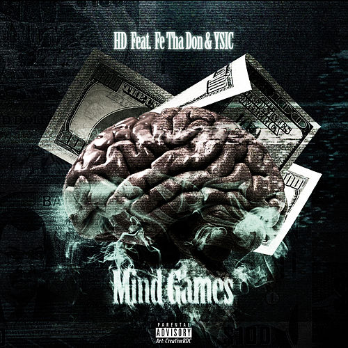 Mind Games (feat. Fe Tha Don & Y Sic) by HD