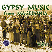 Gypsy Music from Macedonia, Vol. 1 by Various Artists